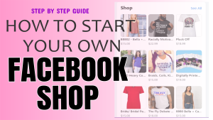 How To Start A Facebook Shop